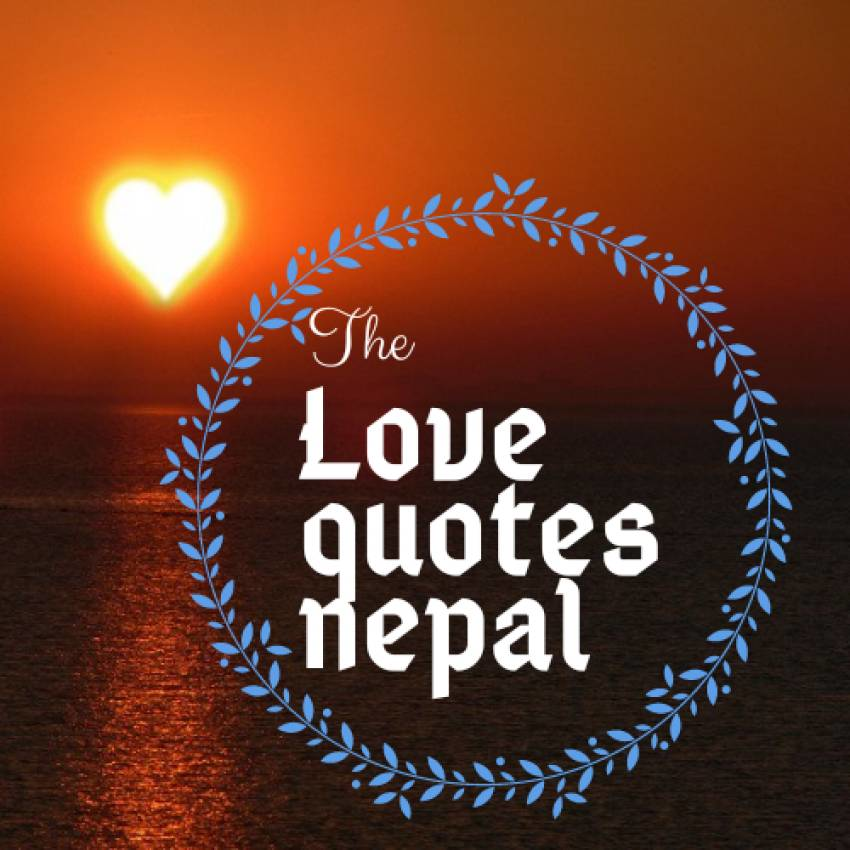 Loves Quotes Nepal