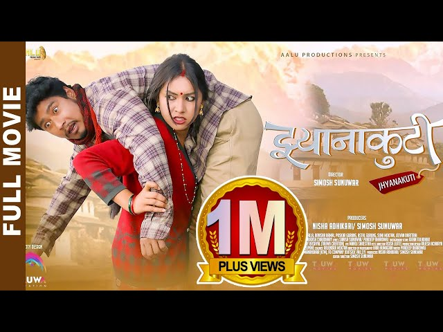 Jhyanakuti (2017) - Nepali MovieFilm - Watch Now