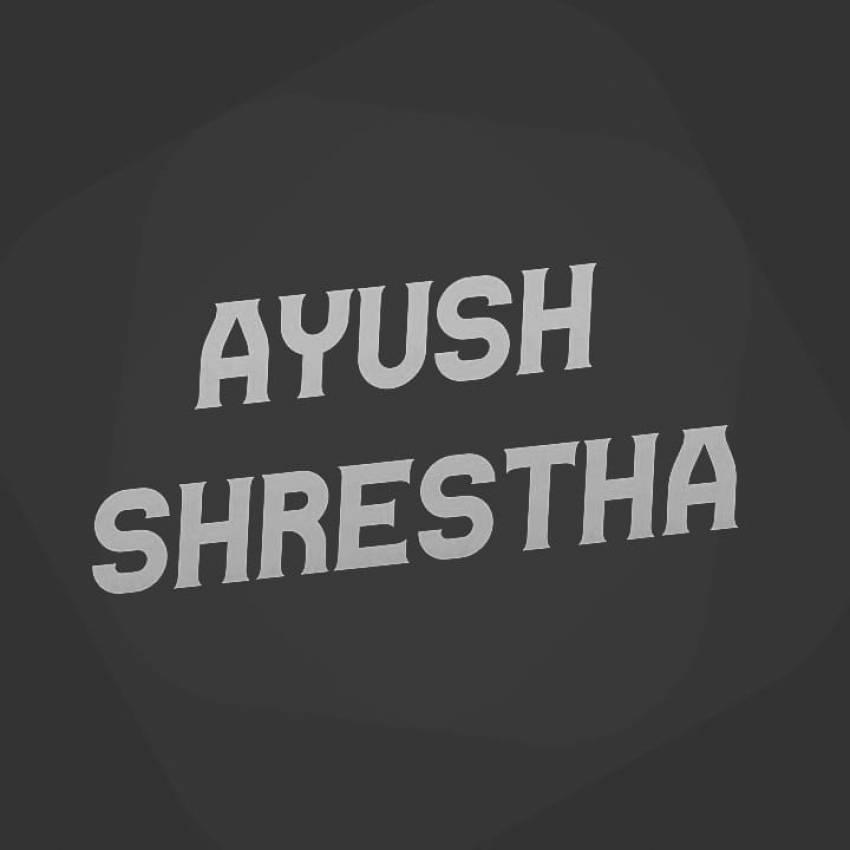 Ayush Shrestha