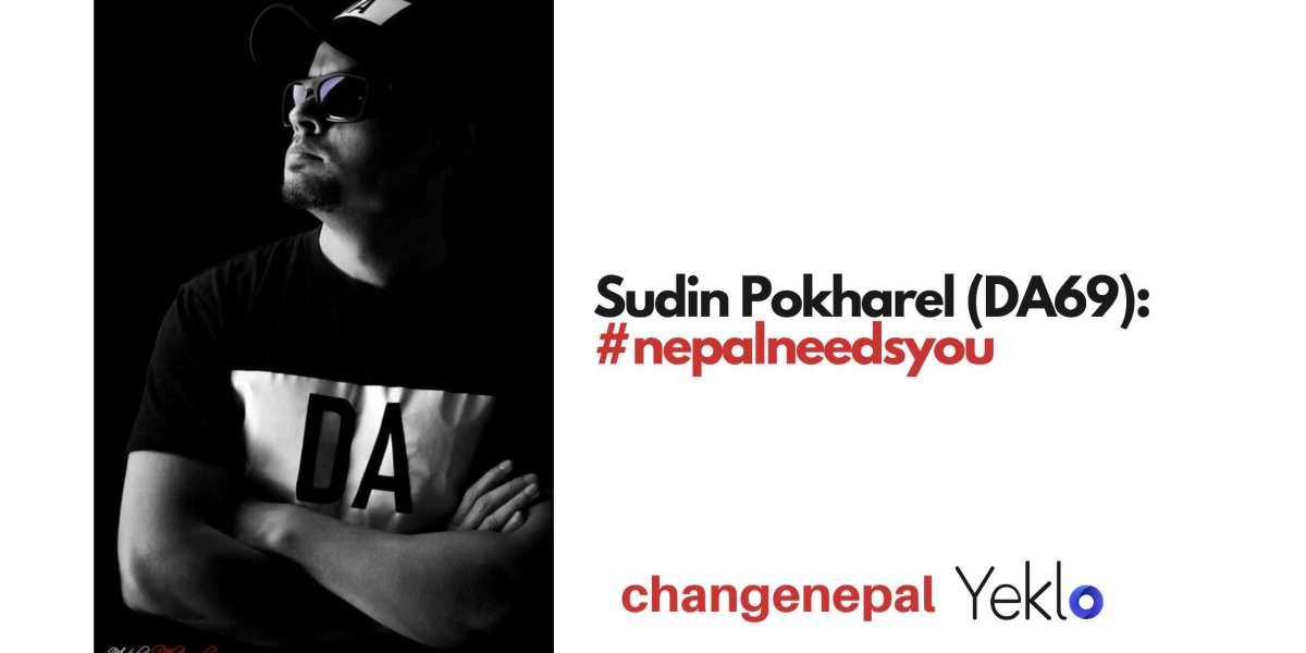Sudin Pokhrel (DA69): #nepalneedsyou