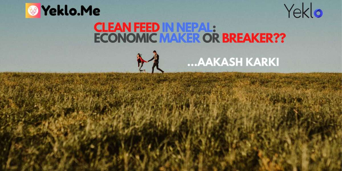 Clean Feed In Nepal: Economic Maker or Breaker??