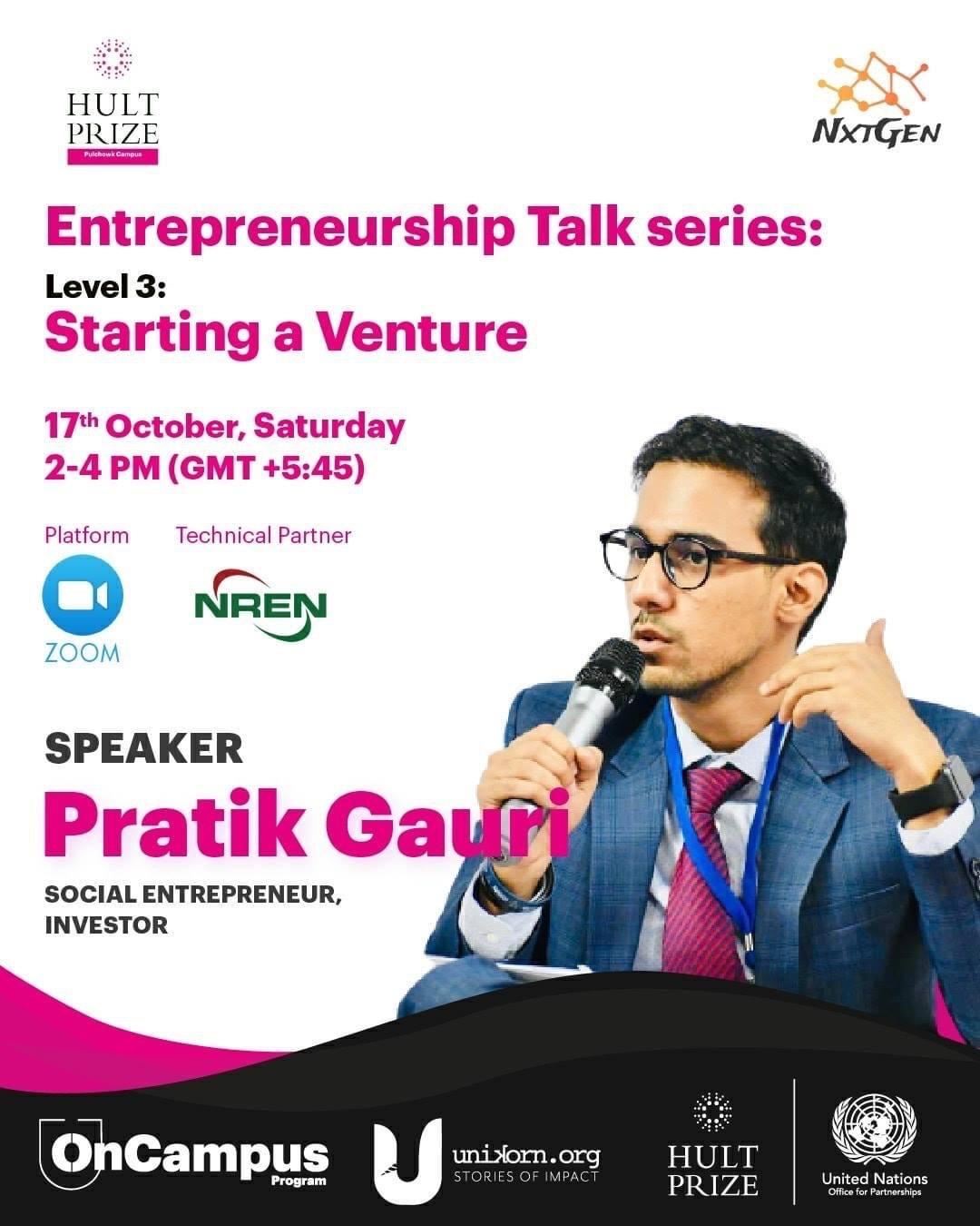 "Hult Prize at IOE Entrepreneurship Talk Series: Level 3   ""Starting a Venture""   TechSathi"