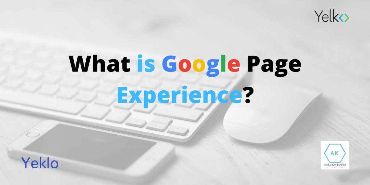 What is Google Page Experience update?