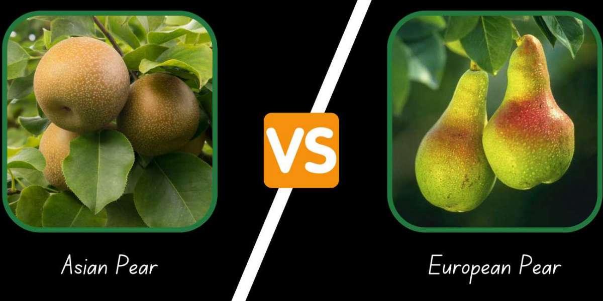 Europian Pear and Asian Pear